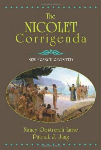 The Nicolet Corrigenda: New France Revisited